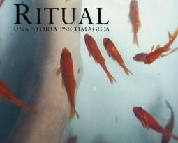 Ritual A psychomagic story – Ritual uma história psicomágica